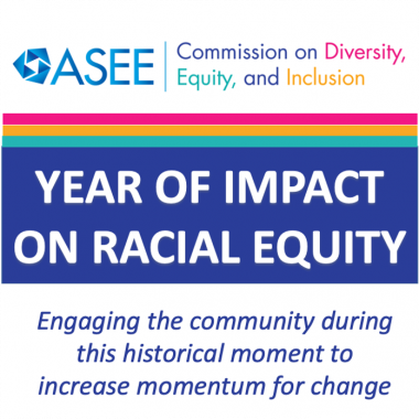 ASEE Logo saying Year of Impact on Racial Equity: Engaging the community during this historical moment to increase momentum for change